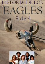 Historia de los Eagles 3 de 4