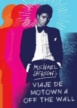 Michael Jackson Viaje de Motown a Off The Wall