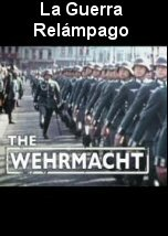 The Wehrmacht: The Blitzkrieg