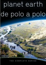 Planet Earth: De Polo a Polo