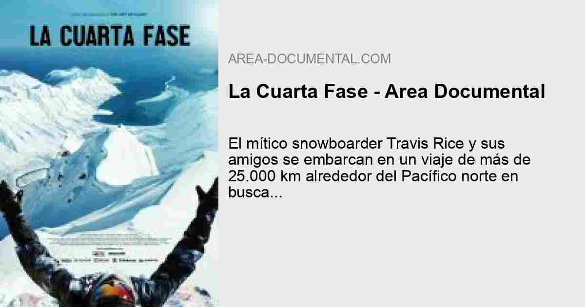 La Cuarta Fase - Area Documental
